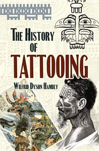 The History of Tattooing PDF