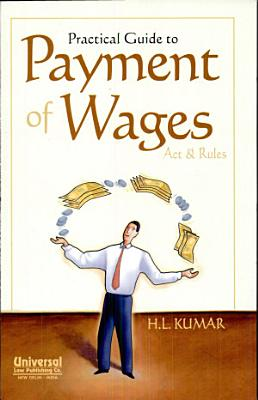 Practical Guide to Payment of Wage Act   Rules PDF