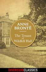 The Tenant of Wildfell Hall (Diversion Illustrated Classics)