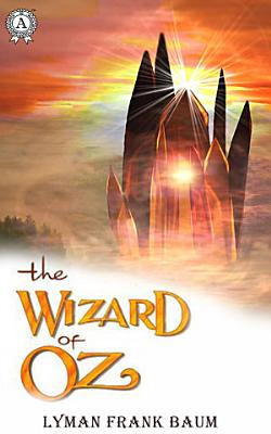 The Wonderful Wizard of Oz  Illustrated edition PDF
