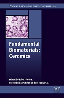 Fundamental Biomaterials: Ceramics