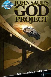 John Saul's The God Project #2: Issue 1