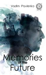 Memories Of The Future Book PDF