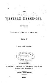 The Western Messenger: Volume 1