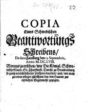 Copia eines Schwedischen Beantwortungs-Schreibens ... woraus zu ersehen, wie die kl. Schwed. Maj. Sr. Chl. Durchlt. zu Brandenburg so ganz verächlich ... Traktieret