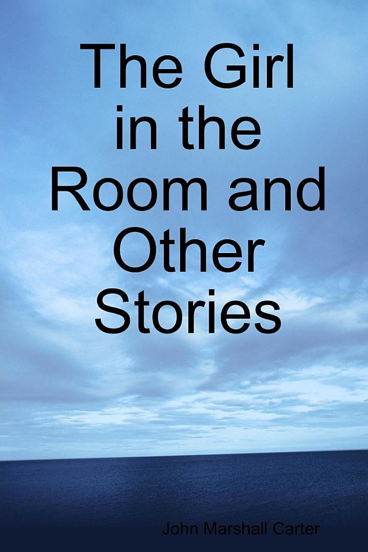 The Girl in the Room and Other Stories