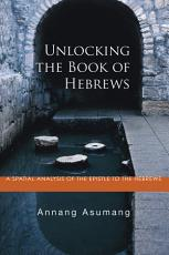 Unlocking the Book of Hebrews PDF