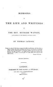 Memoirs of the life and writings of Rich. Watson