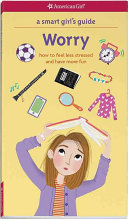 A Smart Girl's Guide, Worry
