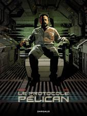 Le Protocole Pélican - tome 2 - Le Protocole Pélican (2/4)