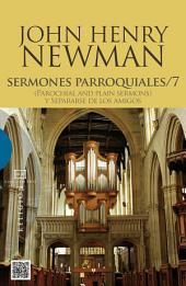 Sermones parroquiales 7: (Parochial and Plain Sermons) y Separarse de los amigos