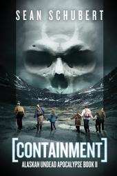 Containment: Alaskan Undead Apocalypse