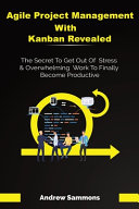 Agile Project Management With Kanban Revealed PDF