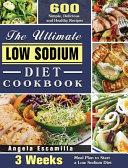 The Ultimate Low Sodium Diet Cookbook