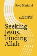 Seeking Jesus  Finding Allah