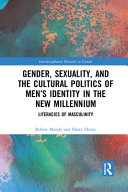 Download Gender  Sexuality  and the Cultural Politics of Men s Identity Book
