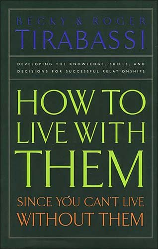 How to Live With Them Since You Can t Live Without Them PDF