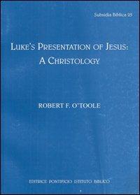 Luke s Presentation of Jesus