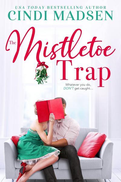 Download The Mistletoe Trap Book