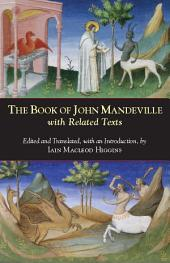 The Book of John Mandeville: with Related Texts