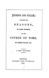 Thomson and Pollok: Containing The Seasons