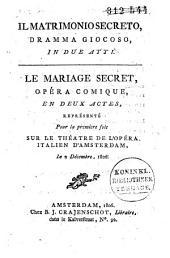 Il matrimonio secreto: dramma giocoso, in due atti