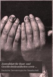 Zentralblatt für Haut- und Geschlechtskrankheiten sowie deren Grenzgebiete: Band 7