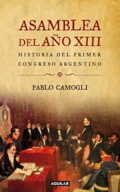 Asamblea del año XIII: Historia del primer congreso argentino