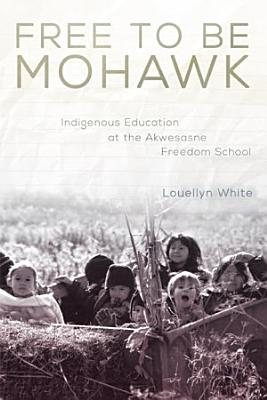 Free to Be Mohawk