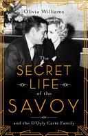 Showmen, Socialites and the Savoy