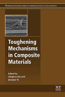 Toughening Mechanisms in Composite Materials