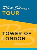 Rick Steves Tour  Tower of London PDF