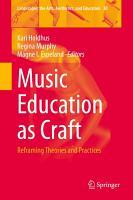 Music Education as Craft PDF