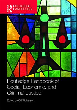 Routledge Handbook of Social  Economic  and Criminal Justice PDF