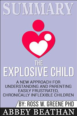 Summary  The Explosive Child  A New Approach for     PDF