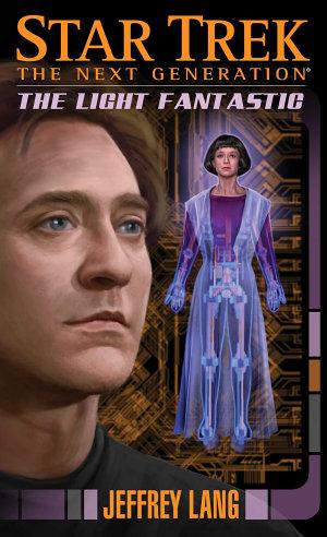 Star Trek  The Next Generation  The Light Fantastic