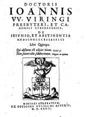 De Ieiunio et abstinentia medico ecclesiastici libri quinque
