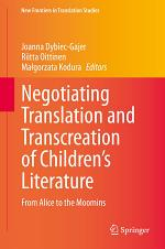 Negotiating Translation and Transcreation of Children's Literature