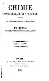 Chimie expérimentale et théorique: appliquée aux arts industriels et agricoles, Volume2