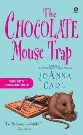 The Chocolate Mouse Trap: A Chocoholic Mystery