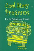 Cool Story Programs for the School Age Crowd PDF