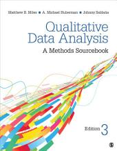 Qualitative Data Analysis: A Methods Sourcebook, Edition 3