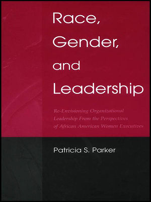 Race  Gender  and Leadership PDF