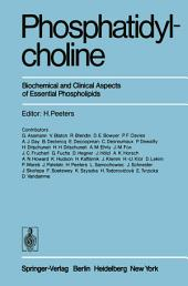 Phosphatidylcholine: Biochemical and Clinical Aspects of Essential Phospholipids