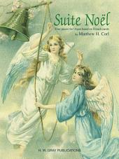 Suite Noël: Four Pieces for Organ Based on French Carols