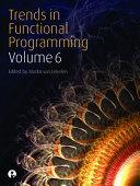 Trends in Functional Programming