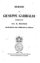 Memorie di Giuseppe Garibaldi pubblicate da A. Dumas