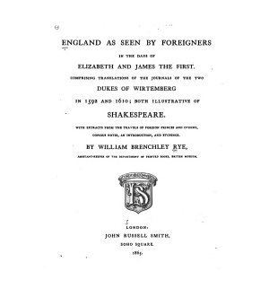 England as Seen by Foreigners in the Days of Elizabeth   James the First