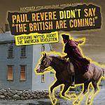 Paul Revere Didn't Say