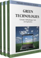 Green Technologies: Concepts, Methodologies, Tools and Applications: Concepts, Methodologies, Tools and Applications